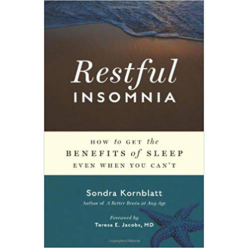 """Featured image for """"Restful Insomnia: How to Get the Benefits of Sleep Even When You Can't"""""""