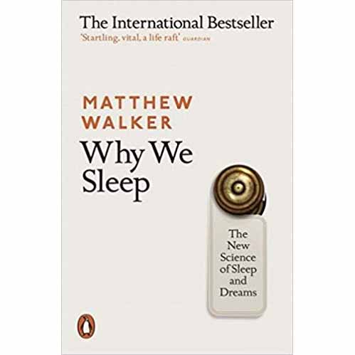 """Featured image for """"Why We Sleep: The New Science of Sleep and Dreams"""""""
